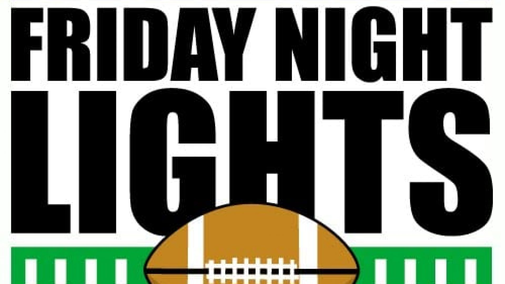 FRIDAY NIGHT LIGHTS: This week's games